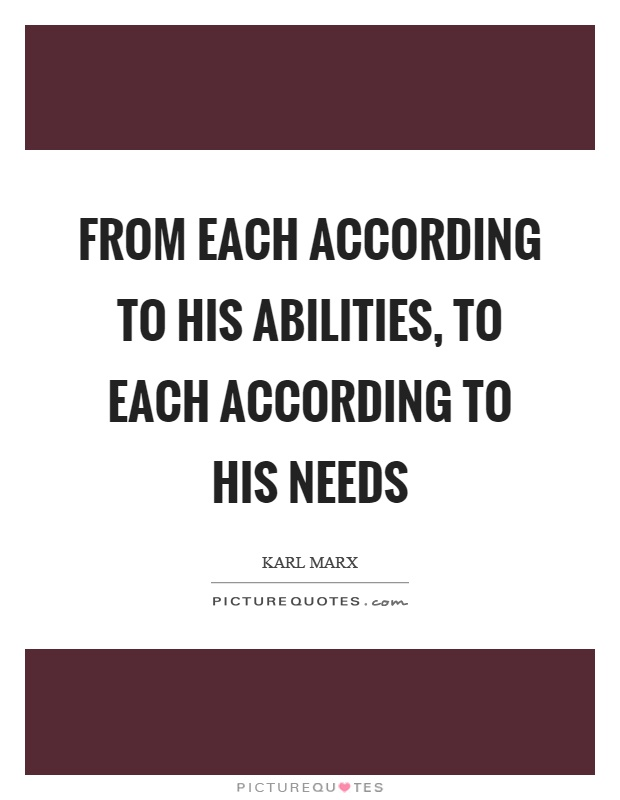 from-each-according-to-his-abilities-to-each-according-to-his-needs-quote-1