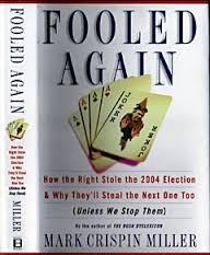 fooled-again-by-mark-crispin-miller