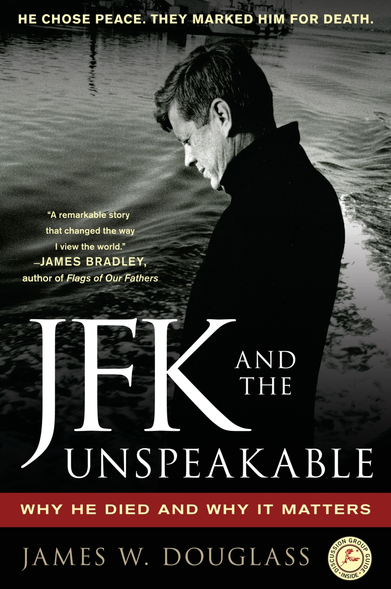Book Review: JFK and the Unspeakable - How he died and why it matters